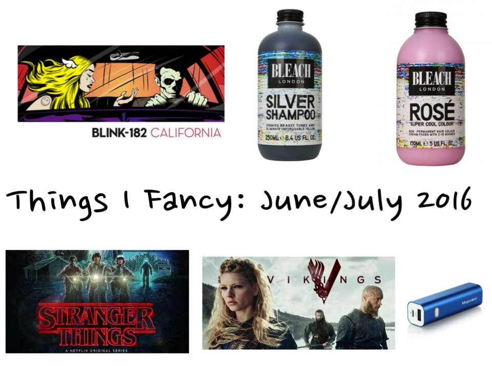 Things I Fancy: June/July 2016 - Modern Little Victories