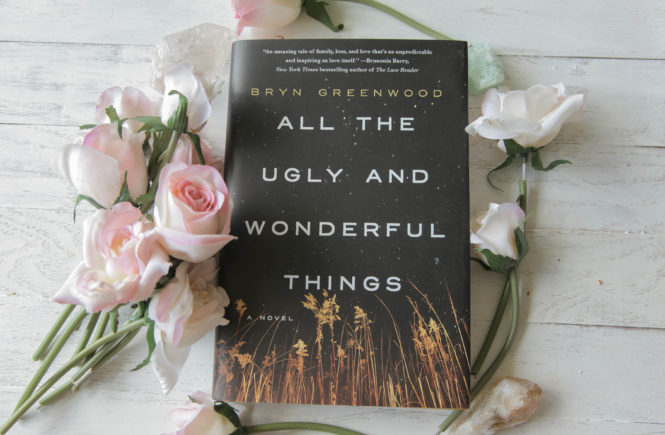 All The Ugly And Wonderful Things | Bryn Greenwood (Book Review)